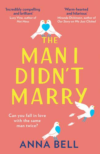 The Man I Didn't Marry by Anna Bell