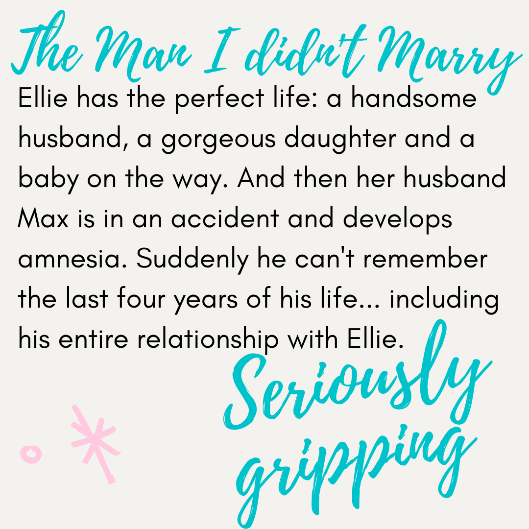 Ellie has the perfect life: a handsome husband, a gorgeous daughter and a baby on the way. And then her husband Max is in an accident and develops amnesia. Suddenly he can't remember the last four years of his life . . . including his entire relationship with Ellie.